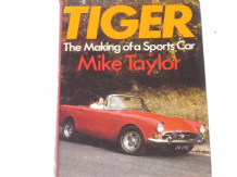 Tiger  The Making of a Sports Car (Taylor 1979)